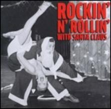 Rockin'n'Rollin' with Santa Claus - CD Audio