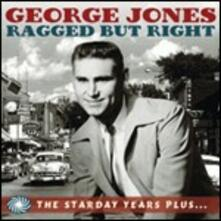 Ragged But Right. The Starday Years Plus... - CD Audio di George Jones