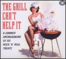 The Grill Can't Help it. A Summer Smorgasbord of '50 Rock'n'Roll Treats - CD Audio