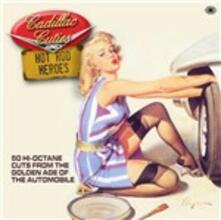 Cadillac, Cuties and Hot Rod Heroes - CD Audio