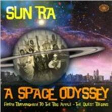 A Space Odyssey. From Birmingham to the Big Apple, the Quest Begins - CD Audio di Sun Ra