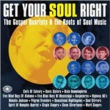 Get Your Soul Right. The Gospel Quartets & the Roots of Soul Music - CD Audio