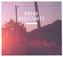 Resistance - CD Audio di Break
