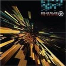 The Big Bang LP - CD Audio di DOM,Roland
