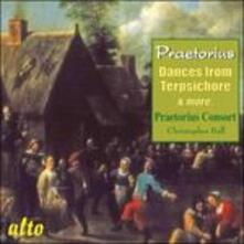 Dances from Terpsichore - CD Audio di Michael Praetorius