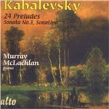 24 Preludi - Sonata n.3 - Sonatina - CD Audio di Dmitri Borissovic Kabalevsky,Murray McLachlan
