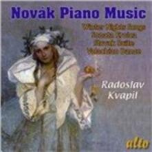 Sonata eroica - Songs of Winter Night - Valachian Dance - Slovak Suite - CD Audio di Vitezslav Novak,Radoslav Kvapil