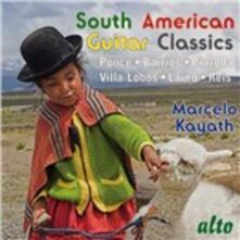 South American Guitar Classics - CD Audio di Marcelo Kayath