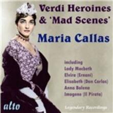Verdi Heroines & Mad Scenes - CD Audio di Maria Callas