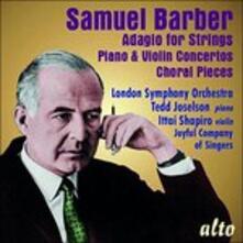 Adagio per archi - Concerti per violino - Opere corali - CD Audio di Samuel Barber