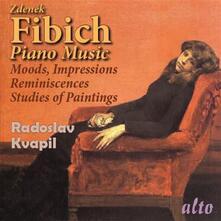 Musica per Pianoforte - CD Audio di Radoslav Kvapil,Zdenek Fibich