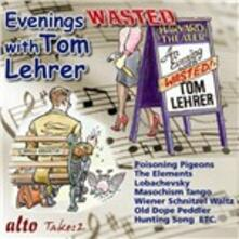 Evenings Wasted With - CD Audio di Tom Lehrer