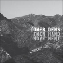 Twin Hand Movement - Vinile LP di Lower Dens