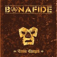 Treble Charged - Vinile LP di Bonafide