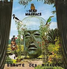 Beaute des mirages - Vinile LP di Dead Mauriacs