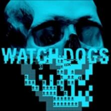 Watch Dogs - Brian.. (Colonna Sonora) - Vinile LP