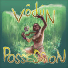 Possession - Vinile LP di Vodun