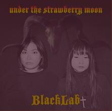 Under the Strawberry Moon - Vinile LP di Blacklab