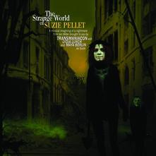 Strange World of Suzie Pellet - Vinile LP di Transmaniacon