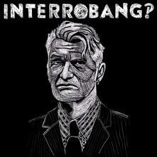 Interrobang - Vinile LP di Interrobang