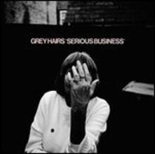 Serious Business - Vinile LP di Grey Hairs