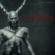 Hannibal Original Soundtrack Season 2 vol.1 (Colonna Sonora) - Vinile LP di Brian Reitzell