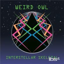 Interstellar Skeletal - Vinile LP di Weird Owl