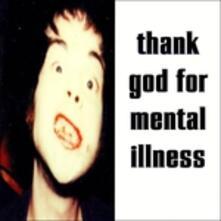 Thank God for Mental Illness - Vinile LP di Brian Jonestown Massacre