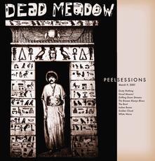 Peel Sessions - Vinile LP di Dead Meadow