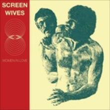 Women in Love - Vinile LP di Screen Wives