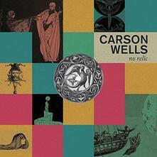 No Relic - Vinile LP di Carson Wells