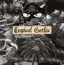 Tropical Gothic - Vinile LP di Mike Cooper