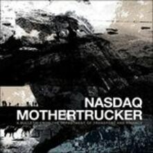 A Bulletin from the Department of Transport and Finance - Vinile LP di Nasdaq,Mothertrucker