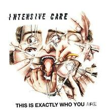 Intensive Care - This Is Exactly Who - Vinile 7''