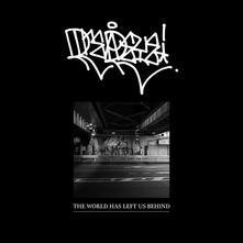World Has Left Us Behind - Vinile LP di Dreadeye