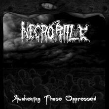 Awakening Those Oppressed - Vinile LP di Necrophile