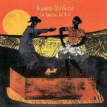 La candela del rio - Vinile LP di Insolito Universo