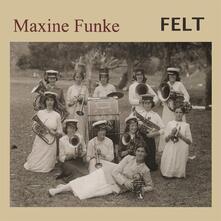 Felt - Vinile LP di Maxine Funke