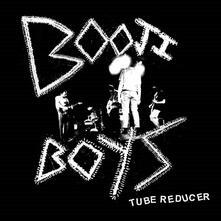 Tube Reducer - Vinile LP di Booji Boys