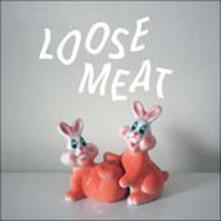Loose Meat - Vinile LP di Loose Meat