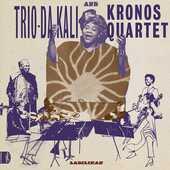 CD Ladilikan Kronos Quartet Trio Da Kali