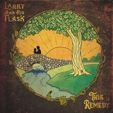 This Remedy - Vinile LP di Larry and His Flask