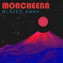 Blazed Away - Vinile LP di Morcheeba