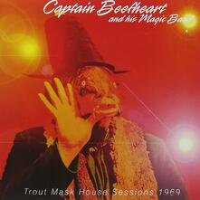 Trout Mask House Sessions 1969 - CD Audio di Captain Beefheart