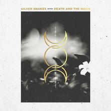 Death and the Moon - Vinile LP di Silver Snakes
