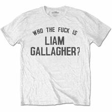 T-Shirt Unisex Tg. S. Liam Gallagher: Who The Fuck White
