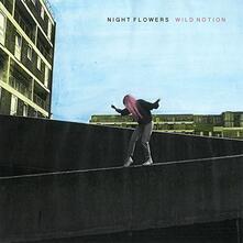 Wild Notion - Vinile LP di Night Flowers
