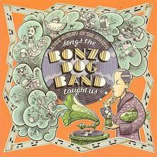 Songs the Bonzo Dog - Vinile LP