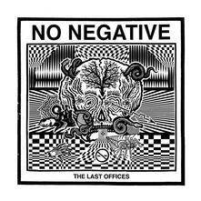 Last Offices - Vinile LP di No Negative