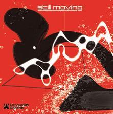 Still Moving Ep - Vinile LP di Still Moving